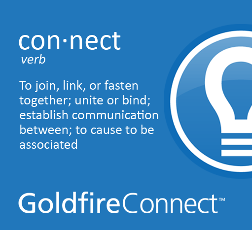 Connect to Innovate with Goldfire